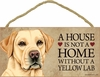 Item # 628055 - Yellow Lab House Not Home Sign