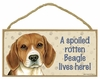 Item # 628059 - Beagle Spoiled Sign