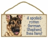 Item # 628077 - German Shepherd Spoiled Sign
