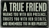 Item # 642019 - A True Friend Box Sign