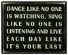 Item # 642048 - Dance Like No One Is Watching Box Sign