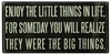 Item # 642055 - Enjoy The Little Things Sign