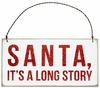 Item # 642069 - Santa It's A Long Story Box Sign Plaque