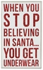 Item # 642070 - Stop Believing Box Sign