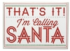 Item # 642077 - Calling Santa Fancy Box Sign