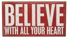 Item # 642078 - Believe With All Box Sign