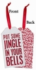Item # 642111 - Some Jingle Bottle Tag