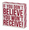 Item # 642160 - Don't Believe Box Sign