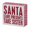 Item # 642165 - Take Sister Box Sign