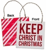 Item # 642180 - Keep Christ In Christmas Box Sign Plaque