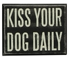 Item # 642190 - Kiss Your Dog Box Sign
