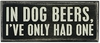 Item # 642191 - In Dog Beers Box Sign