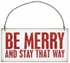 Item # 642192 - Be Merry Box Sign Plaque