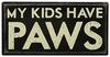 Item # 642193 - Kids Have Paws Box Sign