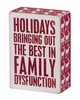 Item # 642221 - Family Dysfunction Box Sign