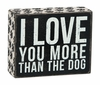Item # 642234 - More Than Dog Box Sign