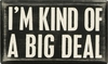 Item # 642259 - Big Deal Box Sign
