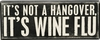 Item # 642263 - Wine Flu Box Sign