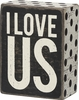 Item # 642271 - I Love Us Box Sign