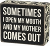 Item # 642324 - Mother Comes Out Box Sign