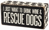 Item # 642343 - Rescue Dogs Box Sign
