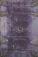 Practical Protection Magick Spell Casting