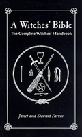 Witches` Bible, The Complete Witches by Farrar & Farrar