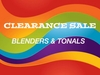 CLEARANCE: BLENDERS, TONALS