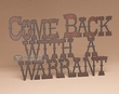 Rustic Metal Wall Plaque -Warrant  (p203)