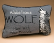 Rustic Word of Advice Pillow 12x8 -Wolf  (p43)