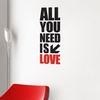 All you need in Black Wall Decal
