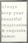 Always Keep Your Beautiful Vintage Framed Art Print