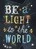 Be a Light to the World Canvas Wall Art
