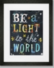 Be a Light to the World Framed Art Print