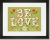 Be Love Framed Art Print