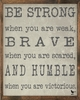 Be Strong Vintage Framed Art Print