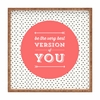 Be The Best Version of You Square Tray