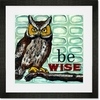 Be Wise Framed Art Print