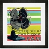 Be Your Own Biggest Fan Framed Art Print