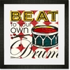Beat to Your Own Drum Framed Art Print