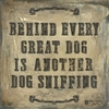 Behind Every Dog Wall Art
