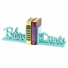 Believe and Dance Letter Bookends