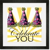 Celebrate You Framed Art Print
