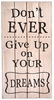 Don't Ever Give Up Quote Vintage Slat Wall Sign