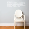 Dream in White Wall Decal