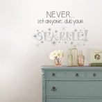 Dull Your Sparkle Quote Wall Decal