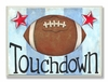 Football Touchdown Wall Plaque