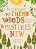 Fresh Woods and Pastures Canvas Wall Art
