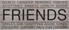 Friends Inspirational Vintage Slat Wall Sign