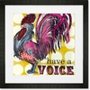 Have a Voice Framed Art Print